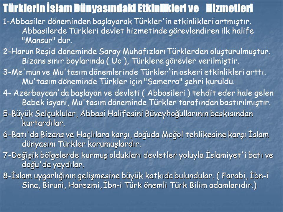 Türklerin İslam Dünyasındaki Etkinlikleri ve Hizmetleri