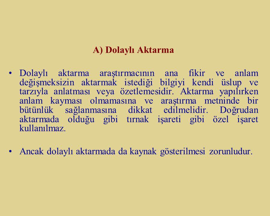 B- Dolaylı Aktarma A) Dolaylı Aktarma.