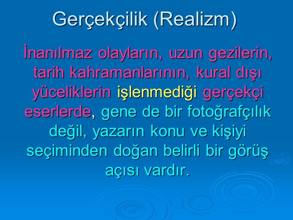 Gerçekçilik (Realizm)
