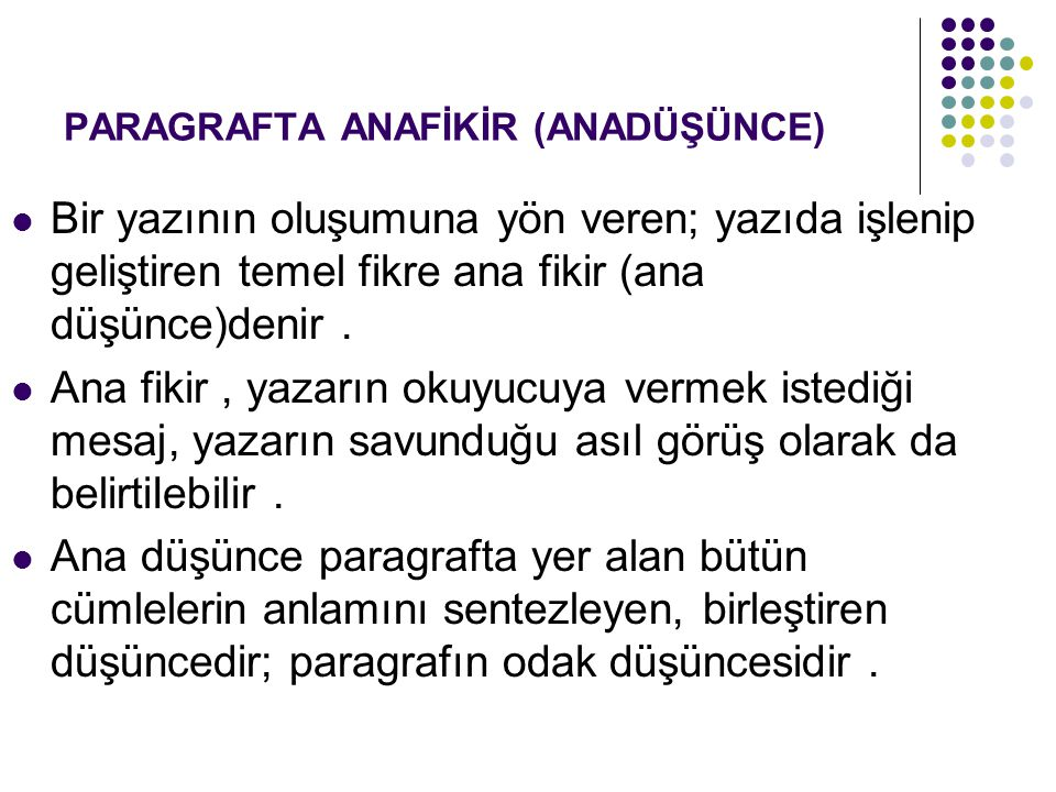PARAGRAFTA ANAFİKİR (ANADÜŞÜNCE)