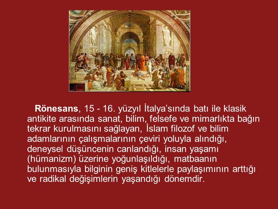 Rönesans, 15 - 16.