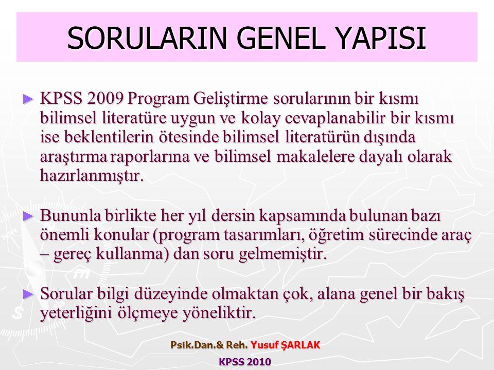 SORULARIN GENEL YAPISI