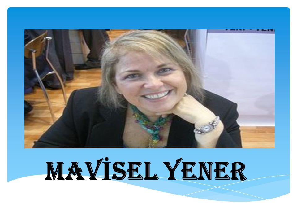 MAVİSEL YENER