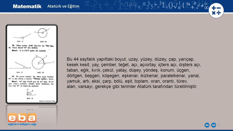 Atatürk ve Eğitim Bu 44 sayfalık yapıttaki boyut, uzay, yüzey, düzey, çap, yarıçap,