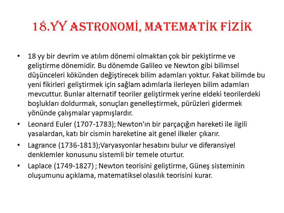 18.Yy ASTRONOMİ, MATEMATİK FİZİK