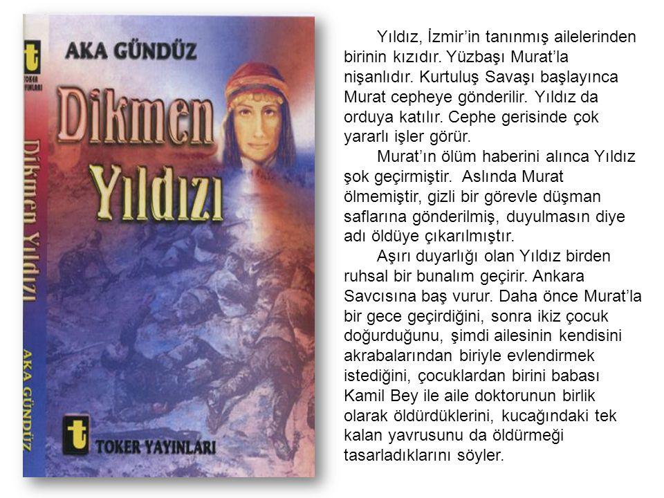 Yıldız, İzmir'in tanınmış ailelerinden birinin kızıdır