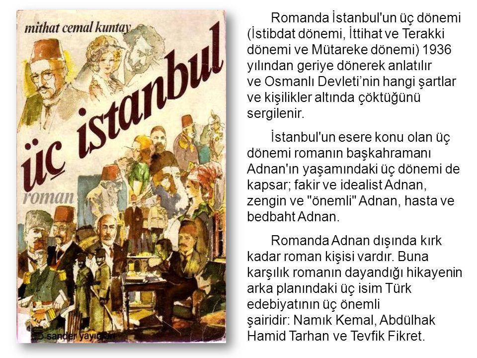 Romanda İstanbul un üç dönemi (İstibdat dönemi, İttihat ve Terakki dönemi ve Mütareke dönemi) 1936 yılından geriye dönerek anlatılır ve Osmanlı Devleti'nin hangi şartlar ve kişilikler altında çöktüğünü sergilenir.