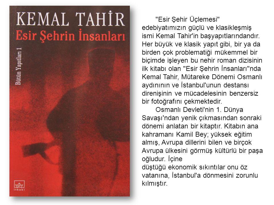 Esir Şehir Üçlemesi edebiyatımızın güçlü ve klasikleşmiş ismi Kemal Tahir in başyapıtlarındandır. Her büyük ve klasik yapıt gibi, bir ya da birden çok problematiği mükemmel bir biçimde işleyen bu nehir roman dizisinin ilk kitabı olan Esir Şehrin İnsanları nda Kemal Tahir, Mütareke Dönemi Osmanlı aydınının ve İstanbul unun destansı direnişinin ve mücadelesinin benzersiz bir fotoğrafını çekmektedir.