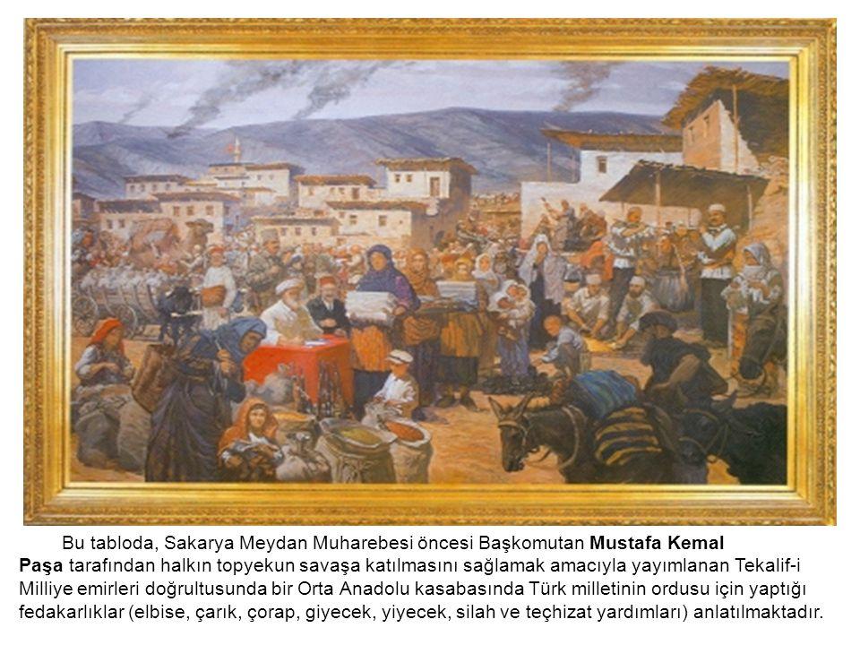 Bu tabloda, Sakarya Meydan Muharebesi öncesi Başkomutan Mustafa Kemal Paşa tarafından halkın topyekun savaşa katılmasını sağlamak amacıyla yayımlanan Tekalif-i Milliye emirleri doğrultusunda bir Orta Anadolu kasabasında Türk milletinin ordusu için yaptığı fedakarlıklar (elbise, çarık, çorap, giyecek, yiyecek, silah ve teçhizat yardımları) anlatılmaktadır.
