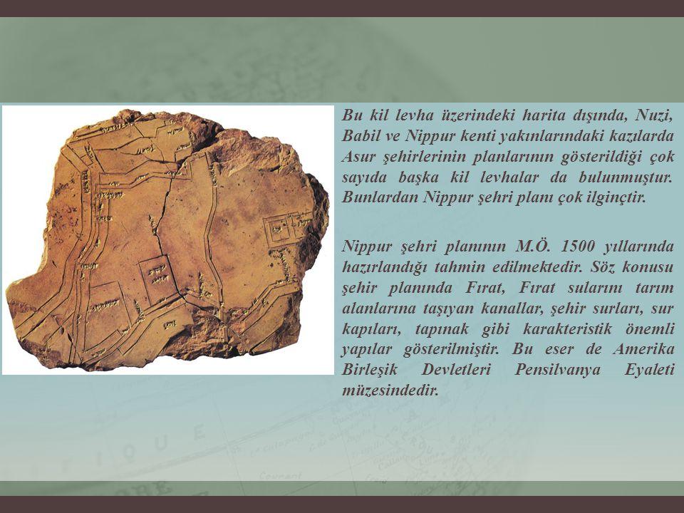 Bu kil levha üzerindeki harita dışında, Nuzi, Babil ve Nippur kenti yakınlarındaki kazılarda Asur şehirlerinin planlarının gösterildiği çok sayıda başka kil levhalar da bulunmuştur.