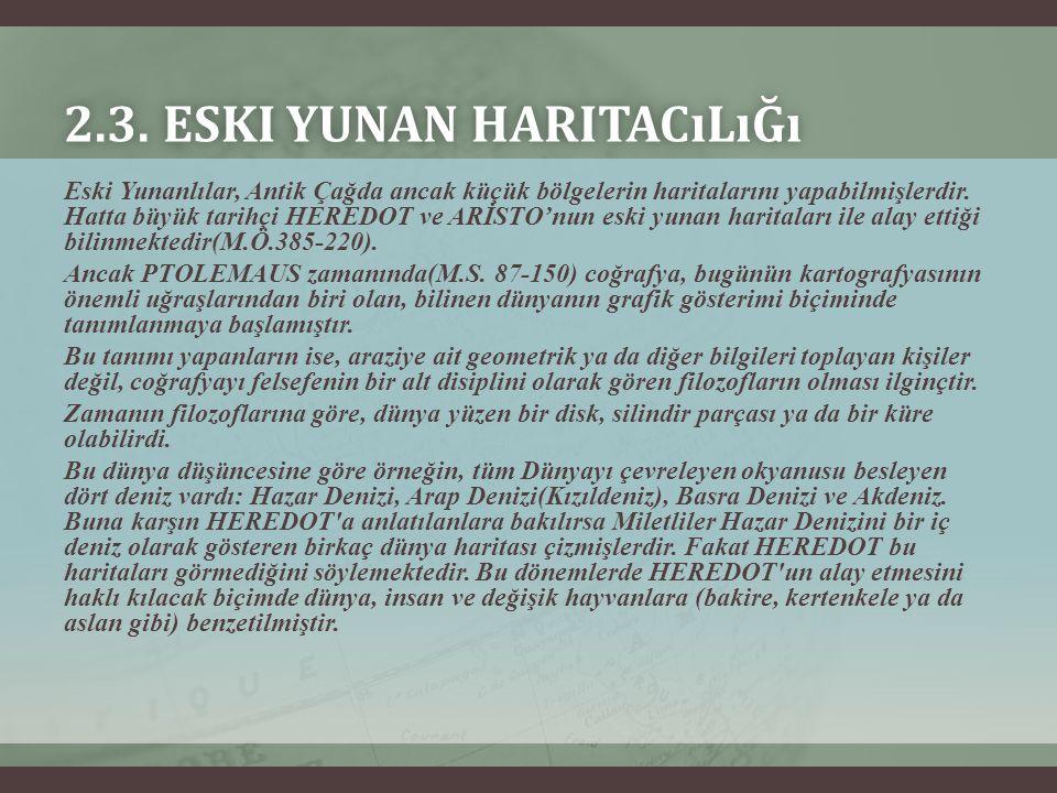 2.3. Eski Yunan Haritacılığı