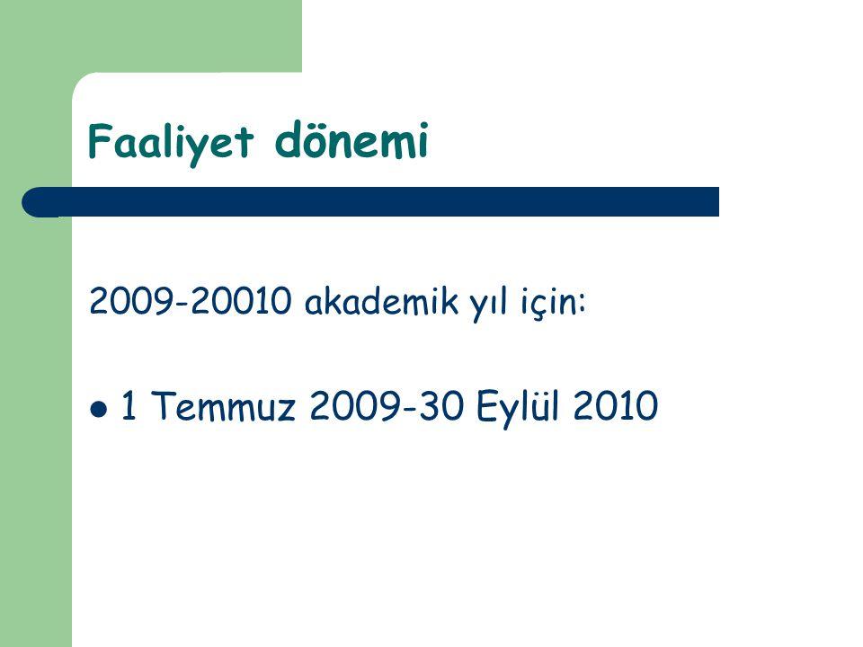 Faaliyet dönemi 1 Temmuz 2009-30 Eylül 2010
