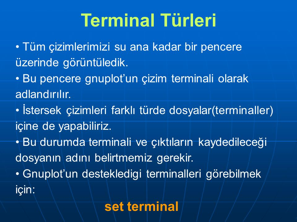 Terminal Türleri set terminal