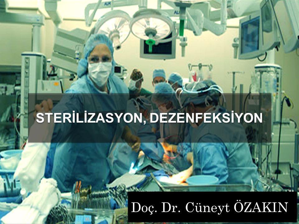 STERİLİZASYON, DEZENFEKSİYON