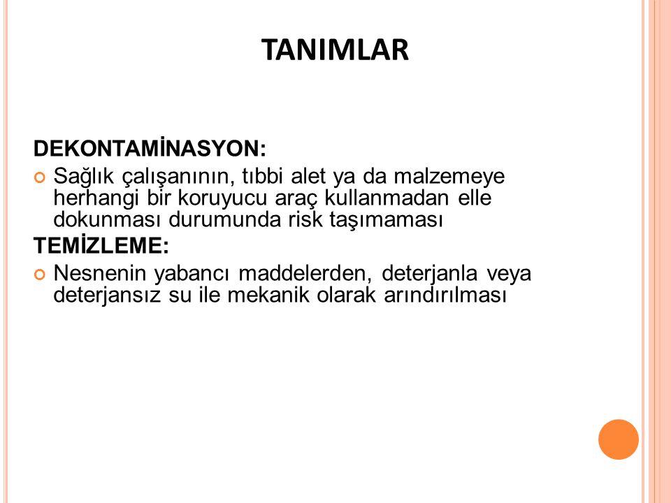 TANIMLAR DEKONTAMİNASYON: