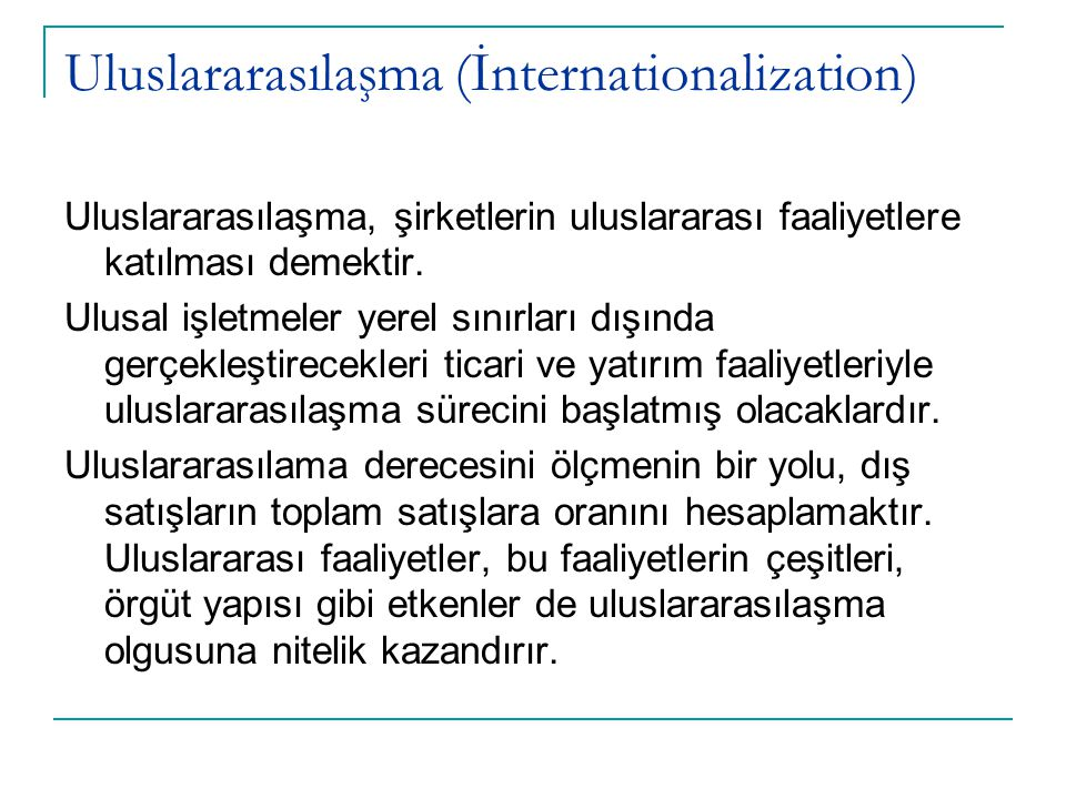 Uluslararasılaşma (İnternationalization)