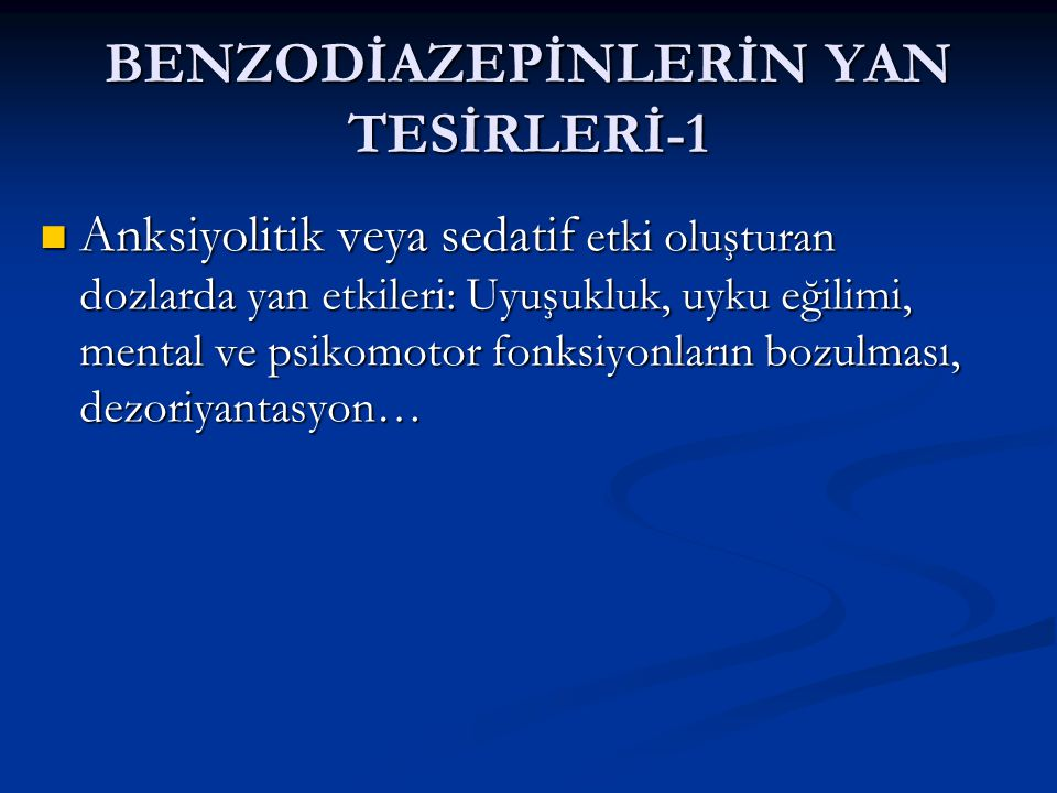 BENZODİAZEPİNLERİN YAN TESİRLERİ-1