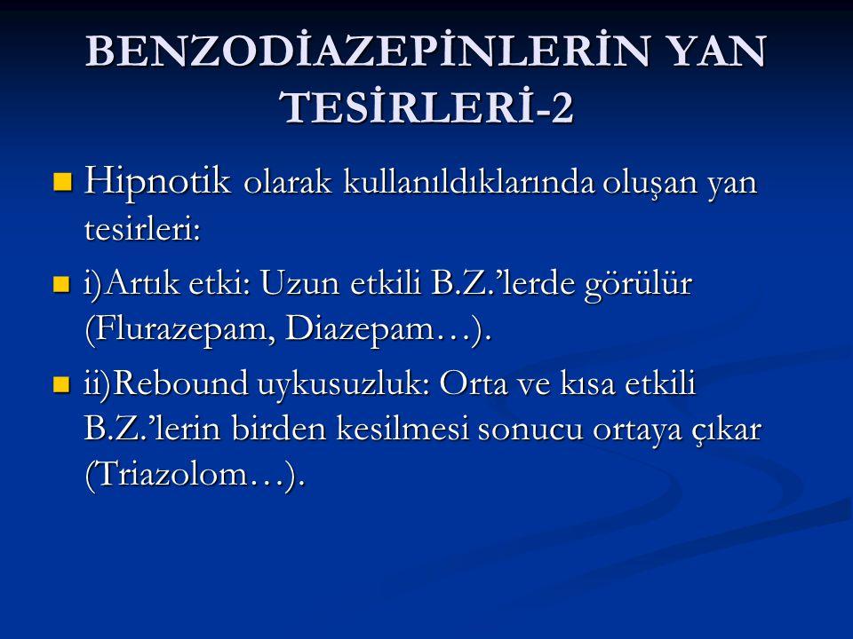 BENZODİAZEPİNLERİN YAN TESİRLERİ-2