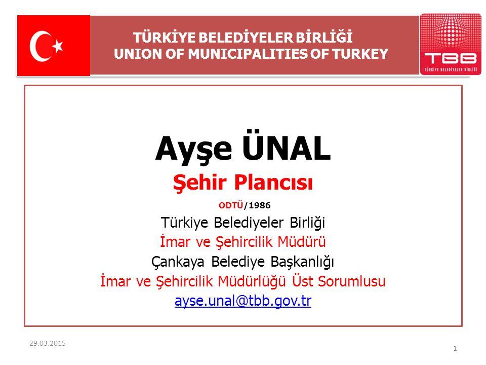 TÜRKİYE BELEDİYELER BİRLİĞİ UNION OF MUNICIPALITIES OF TURKEY