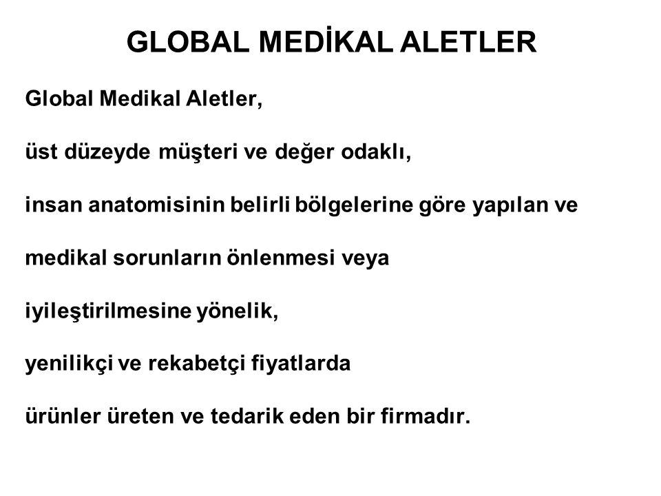 GLOBAL MEDİKAL ALETLER