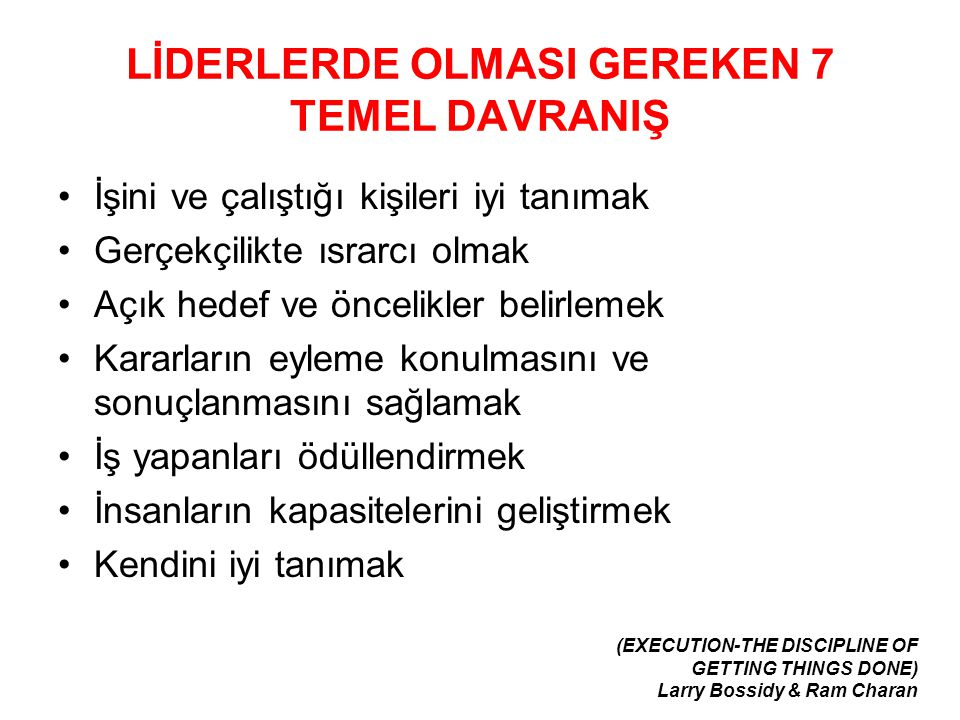 LİDERLERDE OLMASI GEREKEN 7 TEMEL DAVRANIŞ