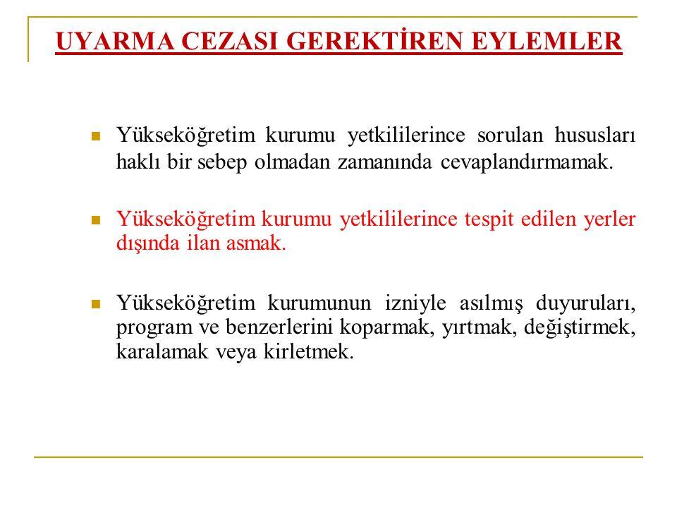 UYARMA CEZASI GEREKTİREN EYLEMLER