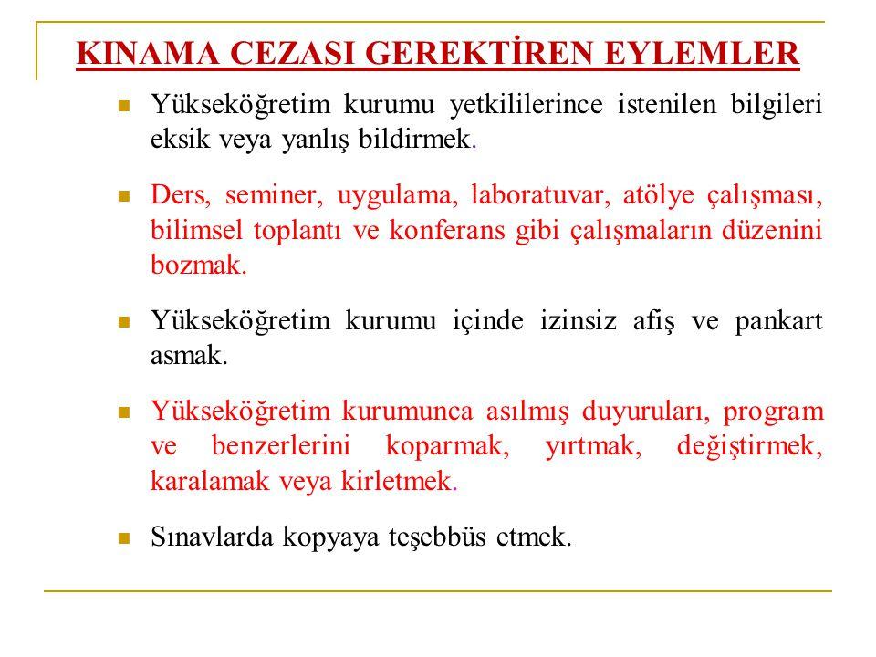 KINAMA CEZASI GEREKTİREN EYLEMLER