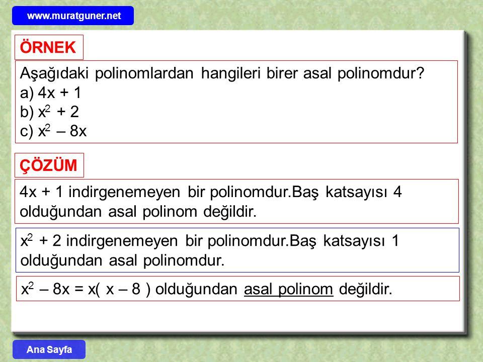 Aşağıdaki polinomlardan hangileri birer asal polinomdur 4x + 1 x2 + 2
