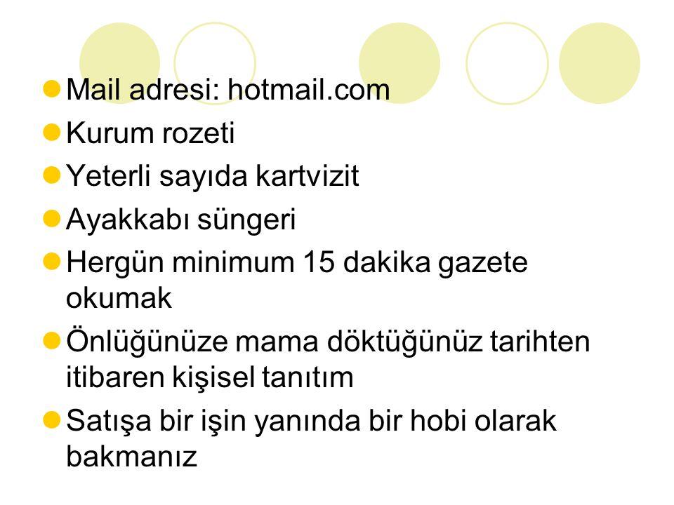 Mail adresi: hotmail.com