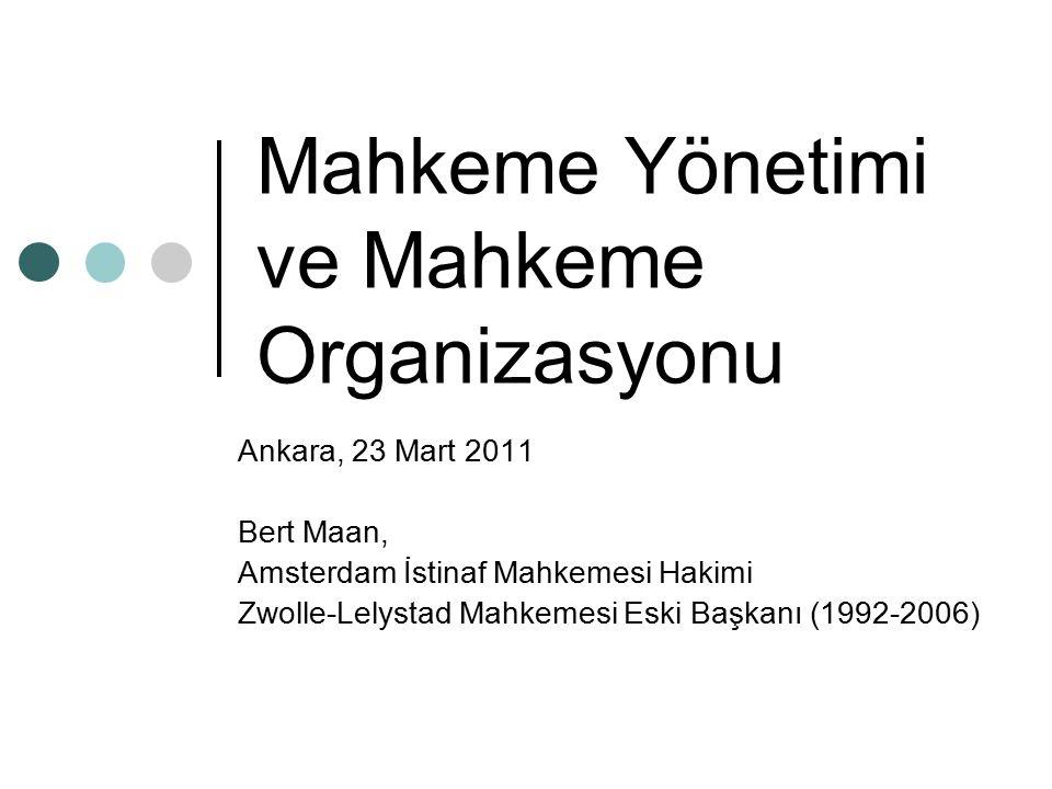 Mahkeme Yönetimi ve Mahkeme Organizasyonu