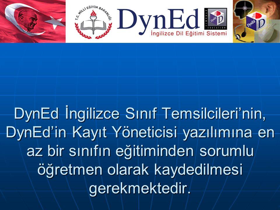 DynEd İngilizce Sınıf Temsilcileri'nin, DynEd'in Kayıt Yöneticisi yazılımına en az bir sınıfın eğitiminden sorumlu öğretmen olarak kaydedilmesi gerekmektedir.