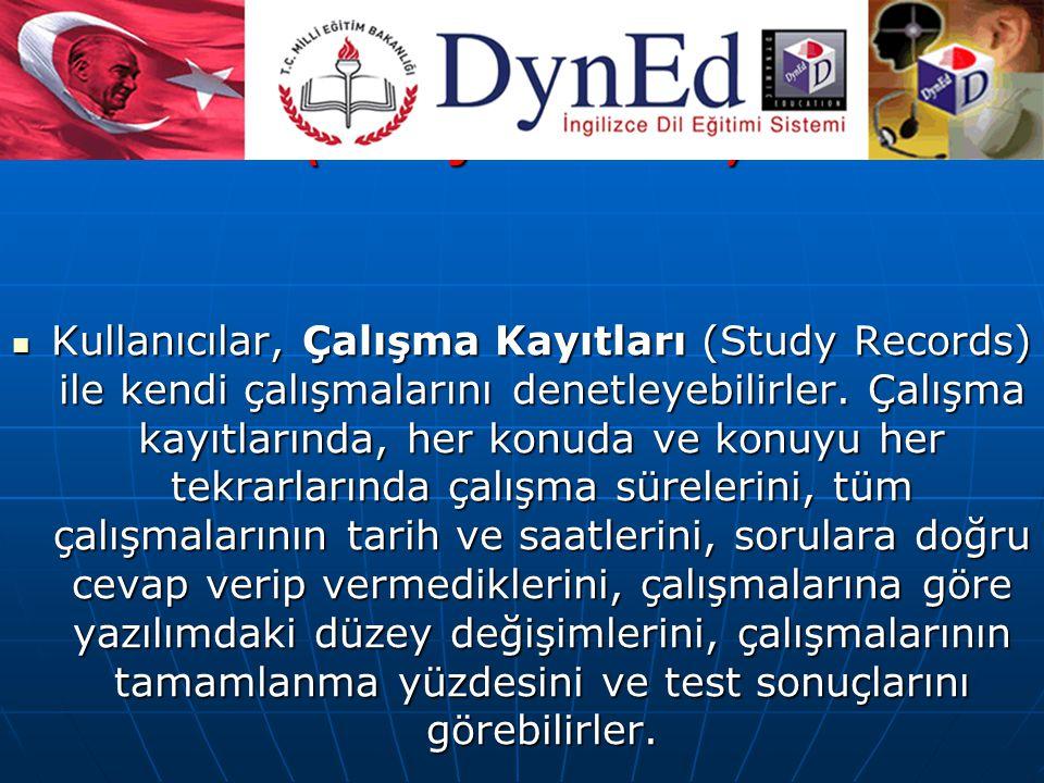 ÇALIŞMA KAYITLARI (Study Records)