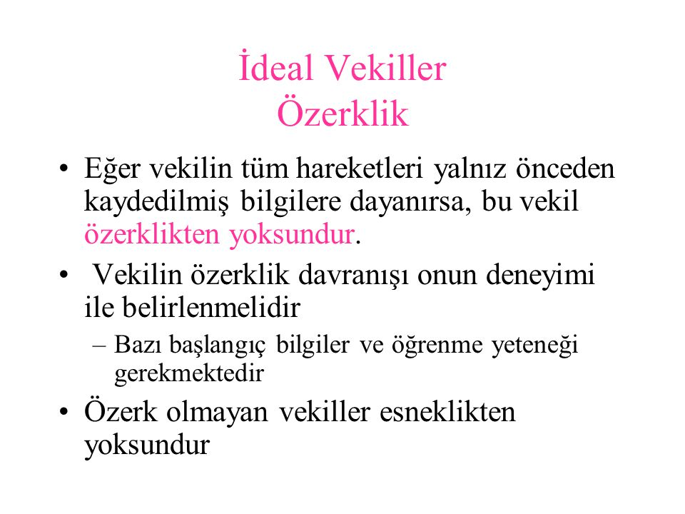 İdeal Vekiller Özerklik