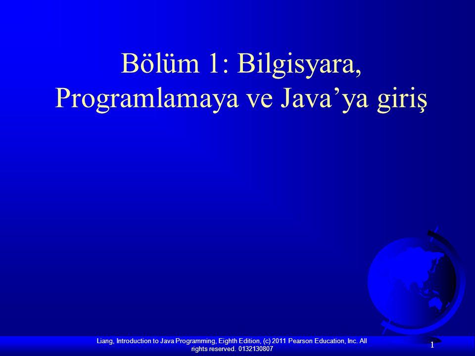 Bölüm 1: Bilgisyara, Programlamaya ve Java'ya giriş
