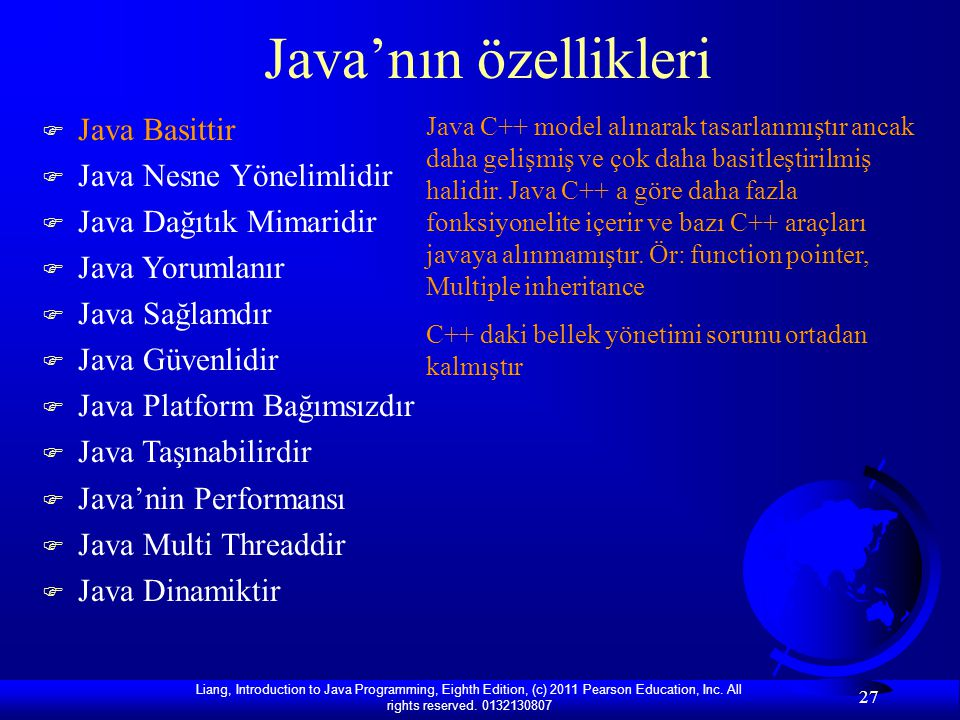 Java'nın özellikleri Java Basittir Java Nesne Yönelimlidir
