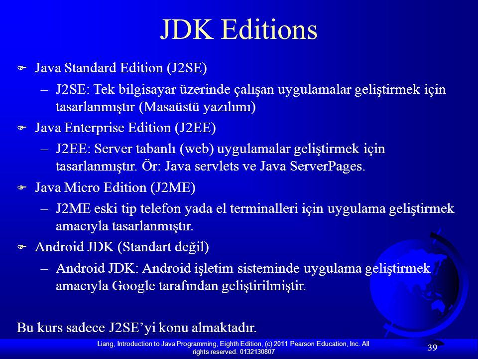 JDK Editions Java Standard Edition (J2SE)
