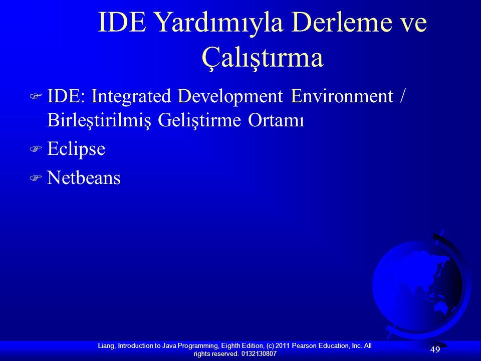 IDE Yardımıyla Derleme ve Çalıştırma