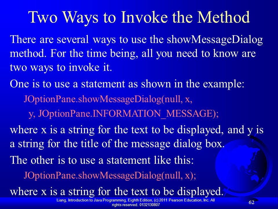 Two Ways to Invoke the Method