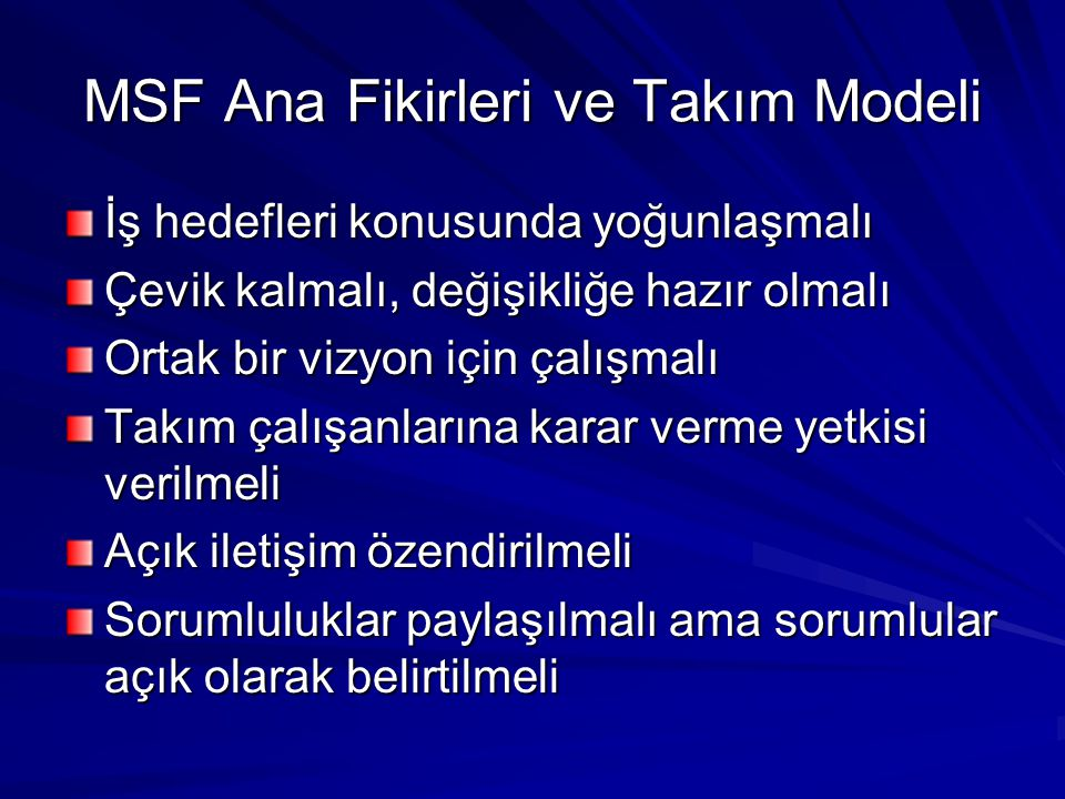 MSF Ana Fikirleri ve Takım Modeli
