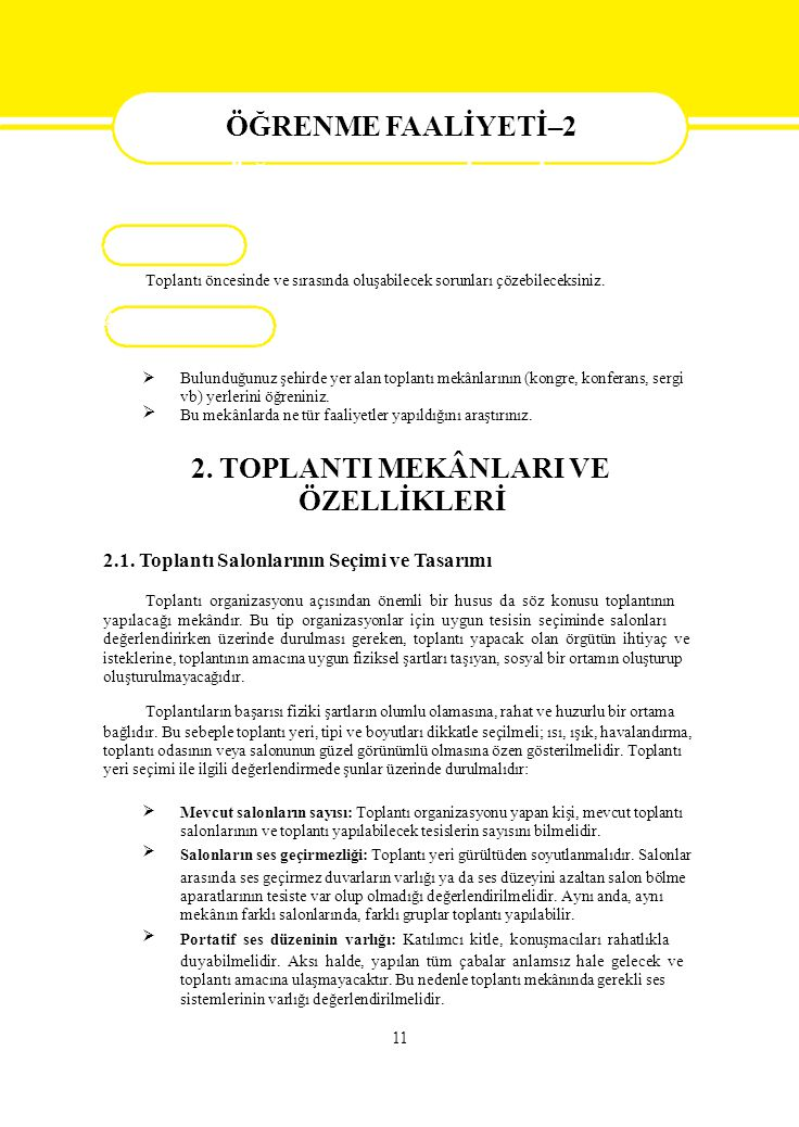 ÖZELLİKLERİ ÖĞRENME FAALİYETİ–2 2. TOPLANTI MEKÂNLARI VE AMAÇ