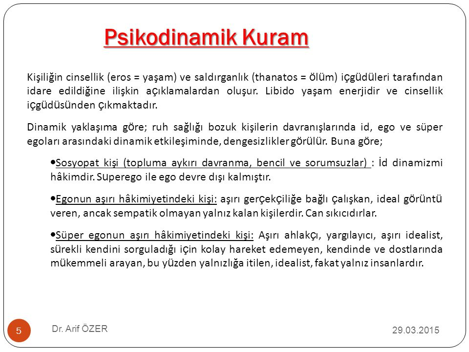 4/8/2017 Psikodinamik Kuram.