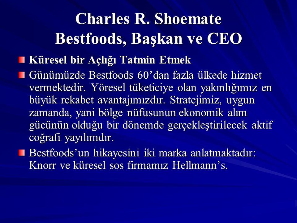 Charles R. Shoemate Bestfoods, Başkan ve CEO