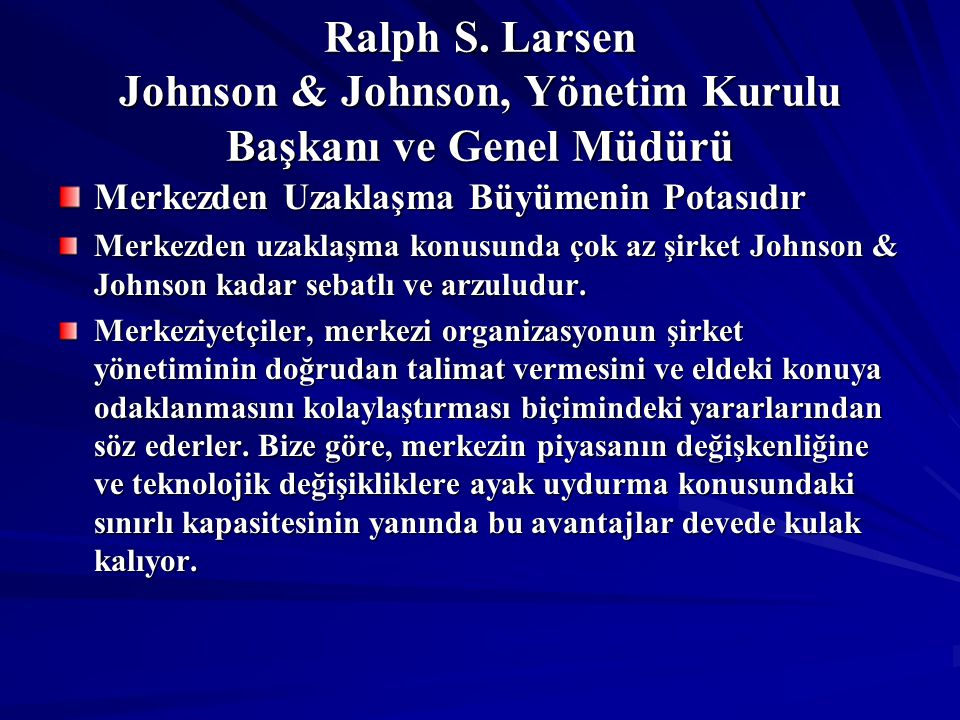 Ralph S. Larsen Johnson & Johnson, Yönetim Kurulu Başkanı ve Genel Müdürü