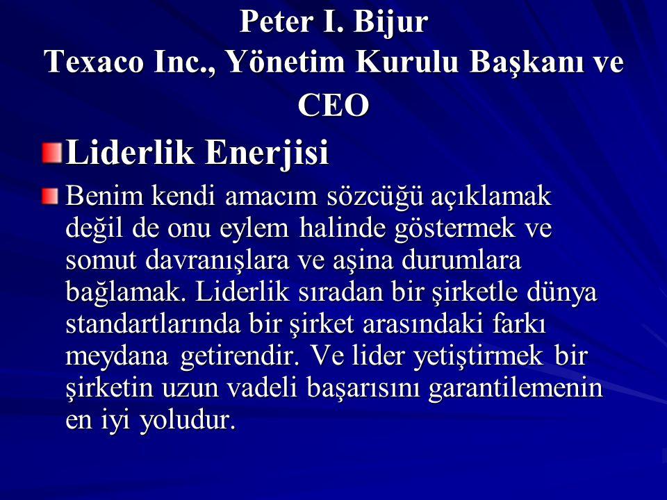 Peter I. Bijur Texaco Inc., Yönetim Kurulu Başkanı ve CEO