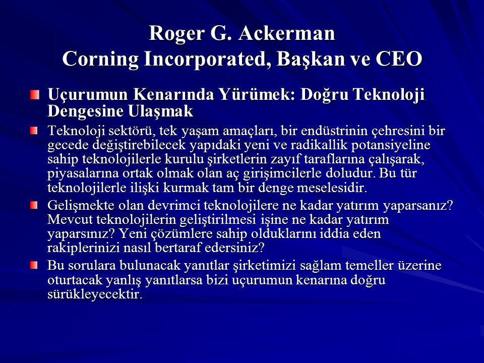 Roger G. Ackerman Corning Incorporated, Başkan ve CEO