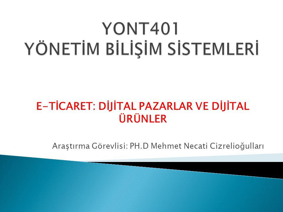 YONT401 YÖNETİM BİLİŞİM SİSTEMLERİ