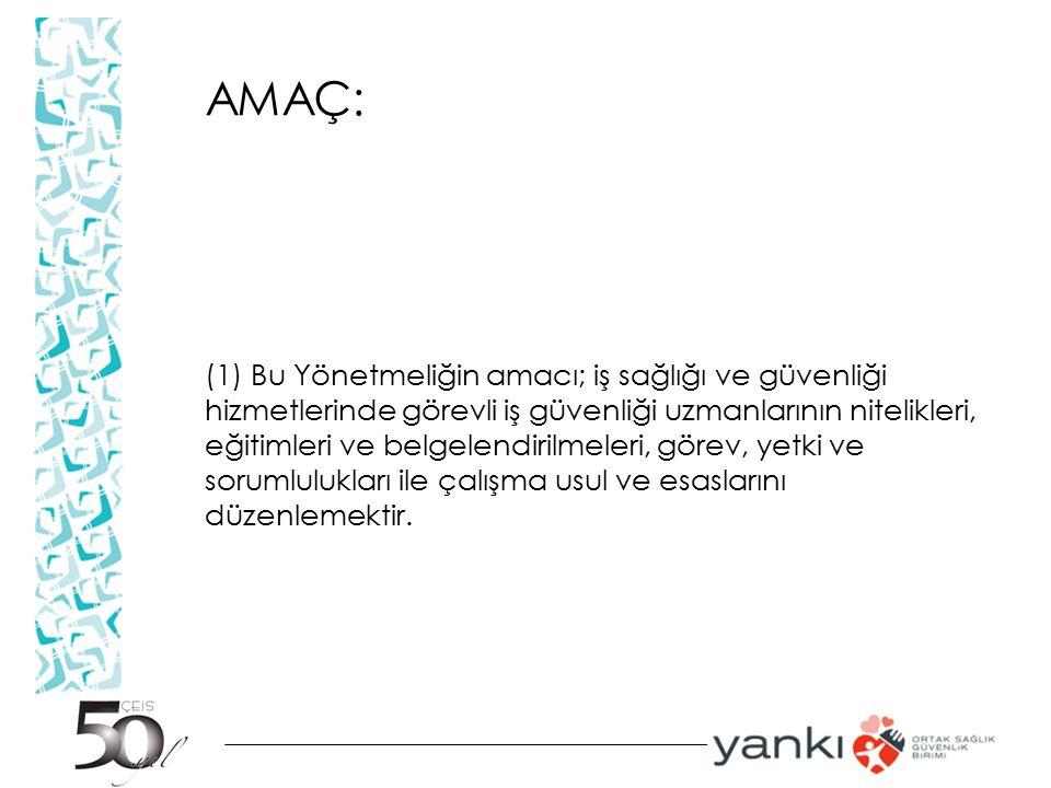 AMAÇ: