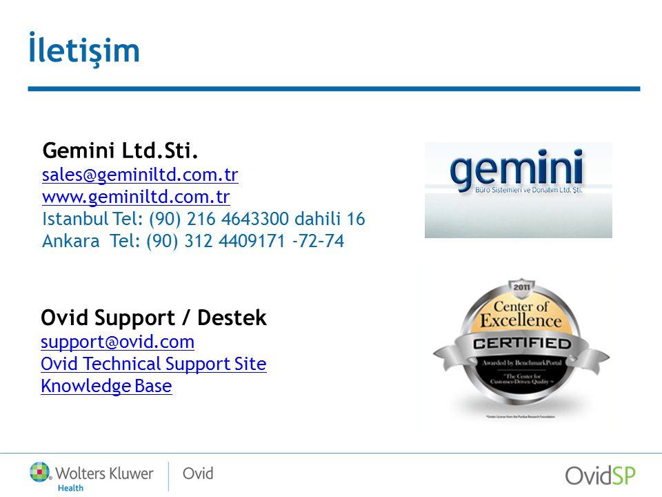 İletişim Gemini Ltd.Sti. Ovid Support / Destek sales@geminiltd.com.tr