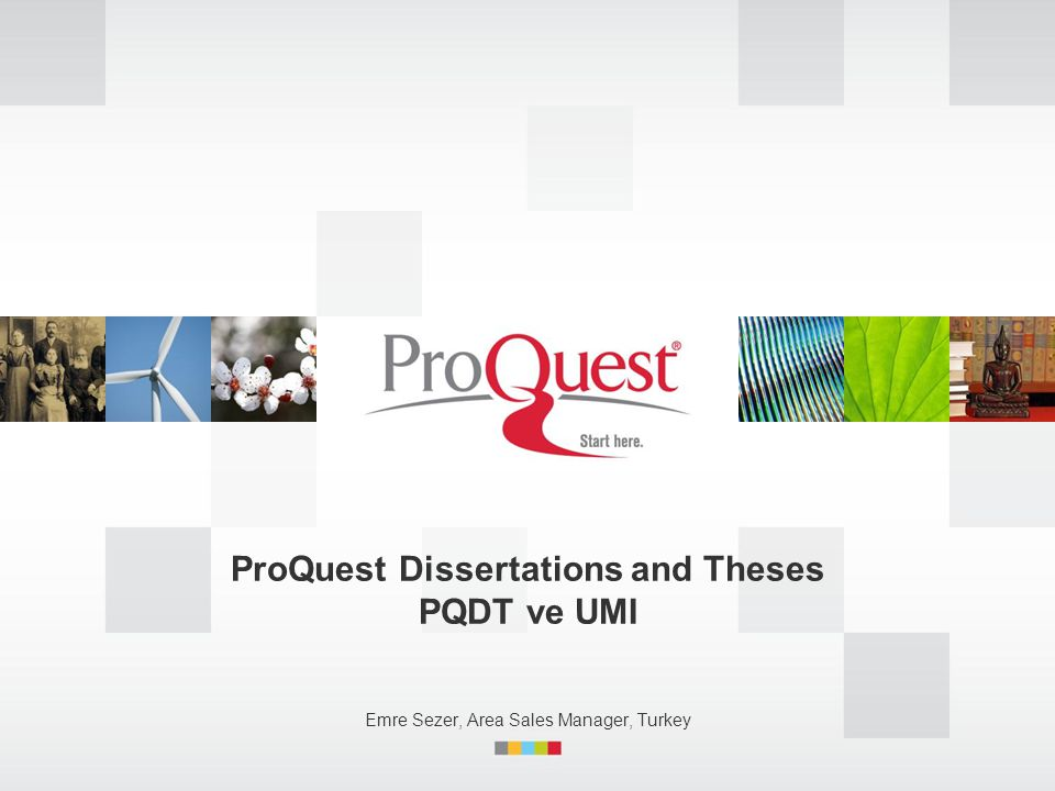 ProQuest Dissertations and Theses PQDT ve UMI
