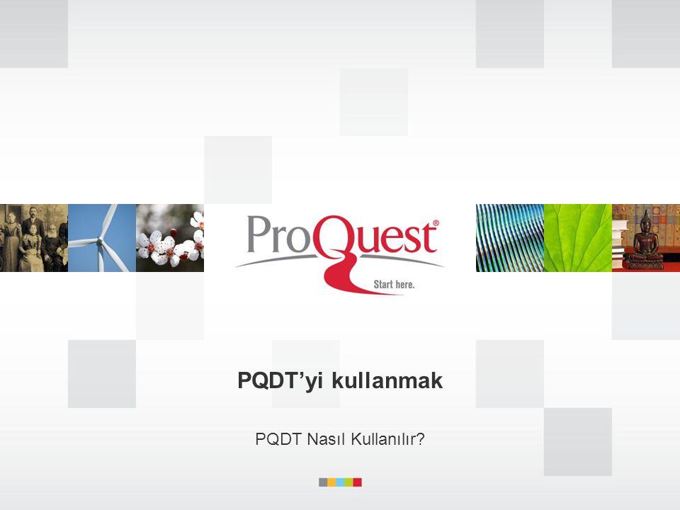 PQDT'yi kullanmak PQDT Nasıl Kullanılır